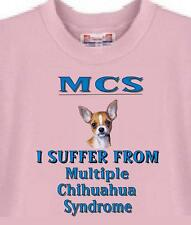 Big Dog T Shirt MCS Multiple Chihuahua Syndrome 84 Animal Friend Women Men Adopt