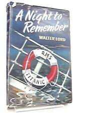 A Night To Remember Book (Lord, Walter - 1956) (ID:45601)