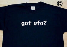 got ufo? UFOS ALIEN ALIENS SPACE TRAVEL OUTER FUNNY CUTE T-SHIRT TEE