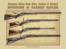 Remington Rolling Block Sporting and Target Rifles by Roy Marcot (2009,...