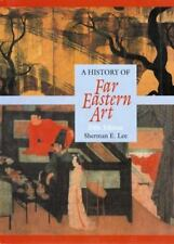 A History of Far Eastern Art by Sherman E. Lee (1993, Hardcover) Used No Jacket