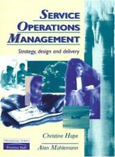 Service Operations Management: Strategy, Design and Delivery,Christine Hope, Al