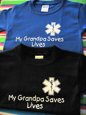 MY GRANDPA SAVES LIVES EMS PARAMEDIC EMT TODDLER SHIRTS