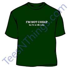 Not Cheap On Sale T-Shirt