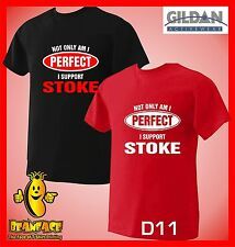 STOKE T SHIRT Not Only Perfect football sport fc funny T SHIRT small to 5XL