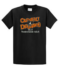 Cleverly Disguised As A Responsible Adult Funny T-Shirt