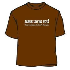 Jesus Loves You T-Shirt, funny shirt, t-shirt, cool, tee, silly, novelty