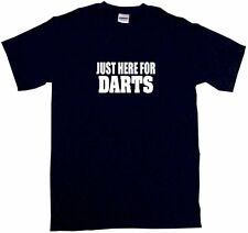 Just Here For Darts Mens Tee Shirt Pick Size & Color Small - 6XL