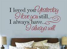 I Loved You Yesterday Vinyl Wall Decals Sticker Words Letters Anniversary Gift