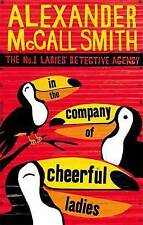 In the Company of Cheerful Ladies (No. 1 Ladies' Detective Agency), Alexander Mc