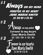 IN LOVING MEMORY CAR WINDOW DECAL..CUSTOMIZED FOR YOU #5