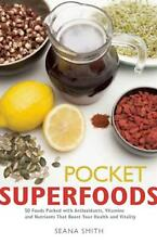 NEW Pocket Superfoods by Seana Smith Paperback Book (English) Free Shipping