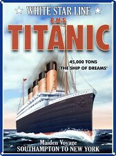 New The Ship Of Dreams RMS Titanic Metal Tin Sign