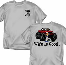 Wife is good - Truck washing- T-Shirt - Adult Sizes