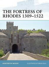 The Fortress of Rhodes 1309 - 1522 '