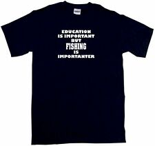 Education is Important But Fishing is Importanter Kids Tee Shirt Pick Size Color