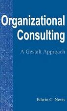 NEW Organizational Consulting by Edwin C. Nevis Hardcover Book (English) Free Sh