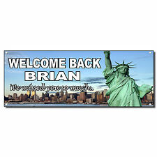 Welcome Home Military Statue Of Liberty Custom Vinyl Banner Sign w/ Grommets