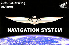 2010 HONDA GL1800 GOLDWING GPS NAVIGATION SYSTEM OWNERS MANUAL-GOLD WING GL 1800
