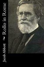 Rollo in Rome by Jacob Abbott (English) Paperback Book