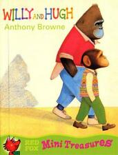 Willy And Hugh (Red Fox Mini Treasure), Anthony Browne | Paperback Book | Accept
