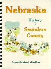 NE Saunders County Nebraska 1882 history genealogy Wahoo Ashland WPA new reprint