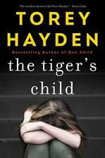 The Tiger's Child by Hayden, Torey (Author) 9780062662880