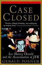 Case Closed : Lee Harvey Oswald and the Assassination of JFK by Gerald Posner (1