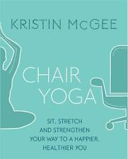 Chair Yoga, Kristin McGee