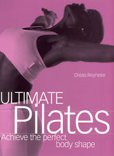 Ultimate Pilates, Dreas Reyneke