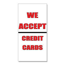 We Accept Credit Cards Business  DECAL STICKER Retail Store Sign