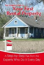 The Complete Guide to Your First Rental Property: A Step-by-Step Plan from the E