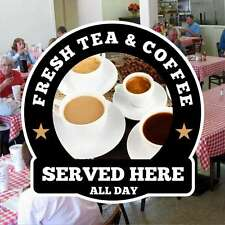 Fresh Tea & Coffee Catering Sign Window Cafe Restaurant Stickers Graphics Decal