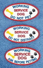 1 WORKING SERVICE DOG DO NOT PET DISTRACT ASK BEFORE PATCH 2x4 Danny & LuAnns