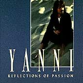 Reflections of Passion by Yanni (CD, May-1990, Private Music)