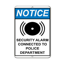 Notice Security Alarm Connected To Police Department Aluminum METAL Sign