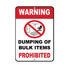 Warning Dumping Of Bulk Items Prohibited Security Sign Aluminum METAL Sign