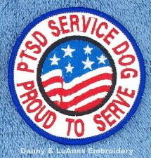 PTSD SERVICE DOG PROUD TO SERVE PATCH 3 INCH ROUND Danny & LuAnns Embroidery