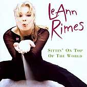 LeANN RIMES Sittin' on Top of the World LIKE NEW CD, May-1998, Curb
