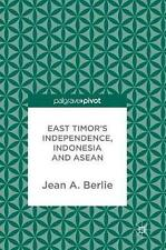 East Timor's Independence, Indonesia and Asean (English) Hardcover Book