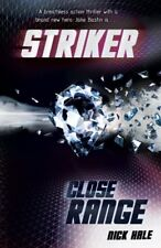 Striker: Close Range by Hale, Nick 1405249641 The Fast Free Shipping