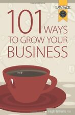 101 Ways to Grow Your Business by Williams, Hugh 1905261470 The Fast Free