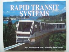 RAPID TRANSIT SYSTEMS by Chant, Christopher & Moore, John B002L4QSL8 The Fast