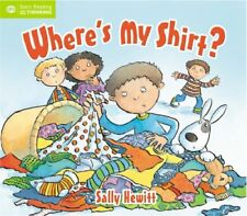 Where's My Shirt? (QED Readers: Start Thinking) by Qed 1845384520 The Fast Free