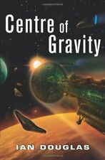 Centre of Gravity (Star Carrier, Book 2) by Douglas, Ian 0007482965 The Fast