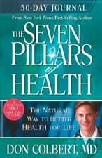 SEVEN PILLARS OF HEALTH 50 DAY JOURNAL P by COLBERT DON 1599792036 The Fast Free