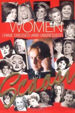 Women I Have Dressed: And Undressed by Scaasi, Arnold 0743246950 The Fast Free