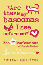 NEW  ARE THESE MY BASOOMAS I SEE BEFORE ME (Confessions of Georgia Nicolson,  10