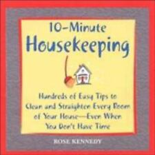 10-- Minute Housekeeping: Hundreds of Easy Tips to Clean and Straighten Every R