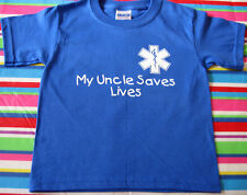 MY UNCLE SAVES LIVES EMS PARAMEDIC EMT TODDLER SHIRTS